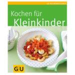 Buchempfehlung: Kochen für Kleinkinder